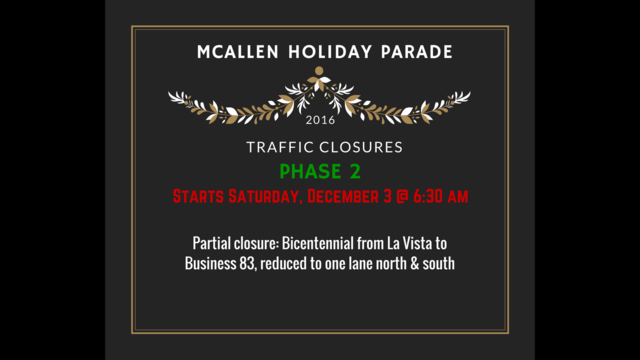 McAllen Traffic Closures for Holiday Parade - Story   RGVProud